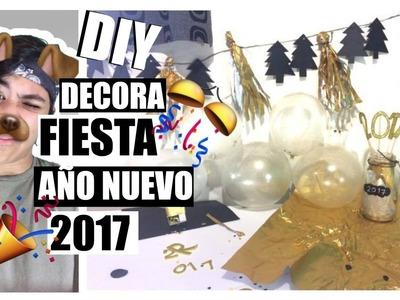 DIY | DECORA TU FIESTA DE AÑO NUEVO | HAPPY NEW YEAR 2017 | Edgar Alfaro