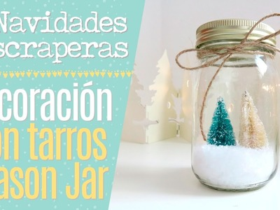 Tutorial Decoración con tarros Mason Jar - Episodio 13