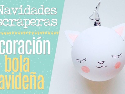 Tutorial Decoración de una bola navideña - Episodio 12