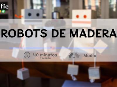 Cómo hacer robots de madera · Handfie DIY