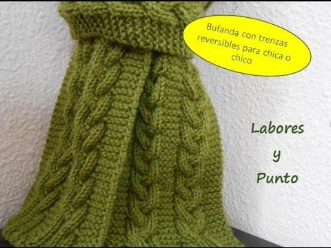 Como tejer una bufanda para hombre o mujer con trenza - Labores punto dos agujas ...