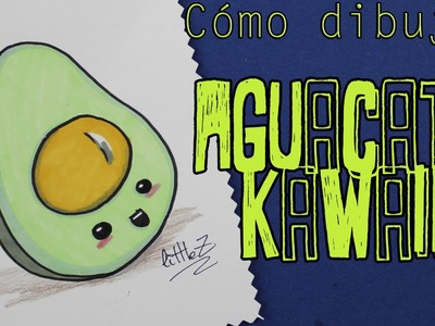 Cómo dibujar un aguacate kawaii. How to draw a kawaii avocado
