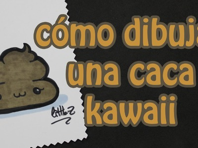 Cómo dibujar una caca kawaii. how to draw a cute poo