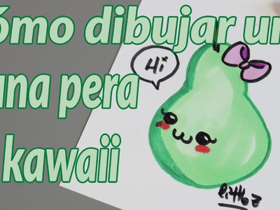 Cómo dibujar una pera kawaii