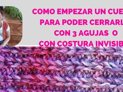 COMO EMPEZAR UN CUELLO PARA COSERLO CON 3 AGUJAS O CON COSTURA INVISIBLE