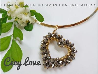 COMO HACER UN CORAZON CON CRISTALES! Con Cecy Love Bisuteria