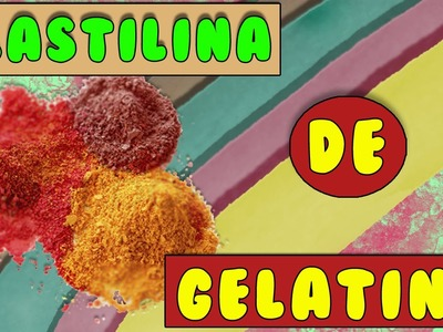 DIY | PLASTILINA DE GELATINA CASERA