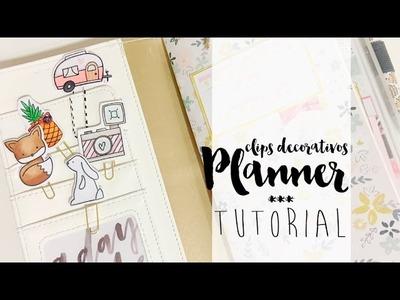 TUTORIAL Crea clips  decorativos para tus planners superCUQUIS