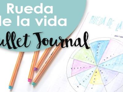 Bullet Journal. Rueda de la vida. Explicación y Tutorial.