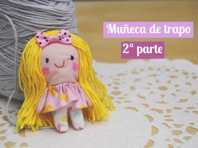 Muñeca de trapo: segunda parte