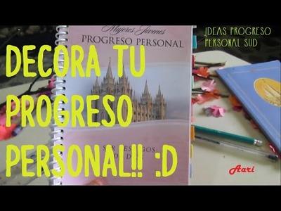 ¡Decora tu Progreso Personal! - Ideas Progreso Personal SUD