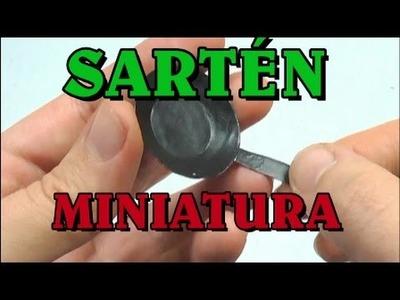 SARTÉN EN MINIATURA - MINIATURA FRYING PAN