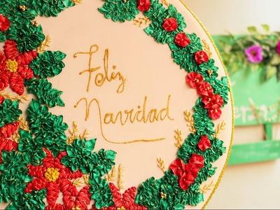 COMO BORDAR UNA CORONA DE NAVIDAD CON CINTAS.  EMBROIDERED CHRISTMAS WREATH ON RIBBONS