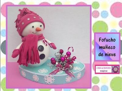 ♥♥FOFUCHO MUÑECO DE NIEVE♥♥_decoraciones navideñas-♥♥CREACIONES mágicas♥♥