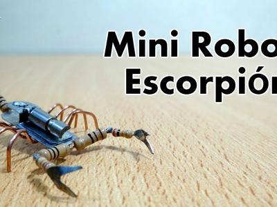 Cómo hacer un mini ROBOT ESCORPIÓN Casero