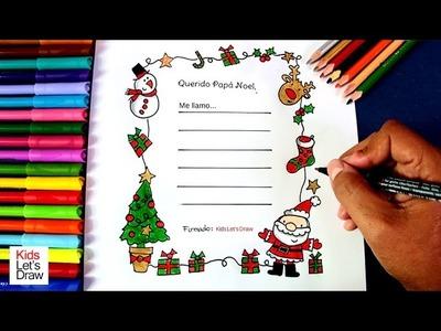 Cómo hacer una Carta a Papa Noel | How to Make a Letter to Santa Claus
