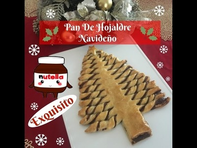 Pan De Hojaldre Navideño Con Nutella Delicioso