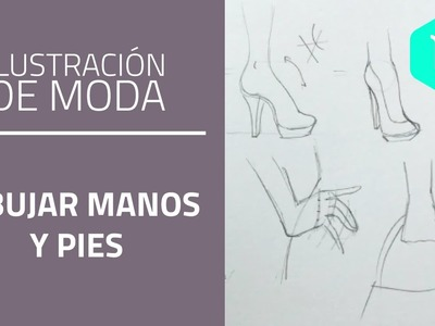 Cómo dibujar pies y manos para figurines de moda