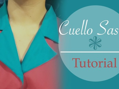 Cuello Sastre - Tutorial - Patrones y confección. (cuello solapa)