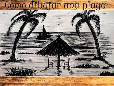 Como dibujar una playa con una pluma