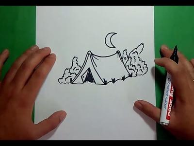 Como dibujar una tienda de campaña paso a paso | How to draw a tent