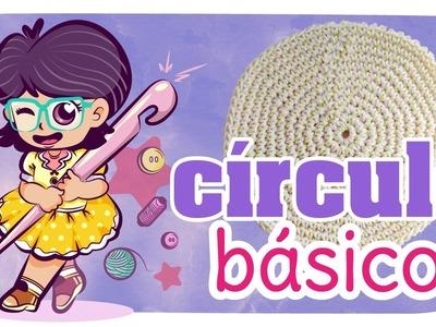 Círculo Básico (medio punto) - TUTO Crochet #10