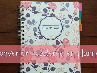 Convertir cuaderno en planner. Primera parte. By Yuki D Luna