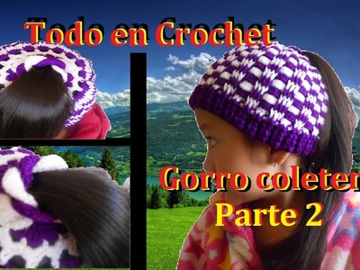 Gorro coletero en crochet parte 2 de 2. Hat in Crochet part 2 to 2 Subtitles English