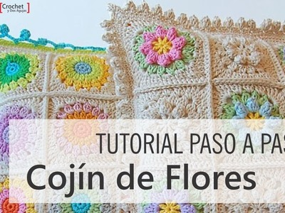 Tutorial Cojín de Flores a Crochet