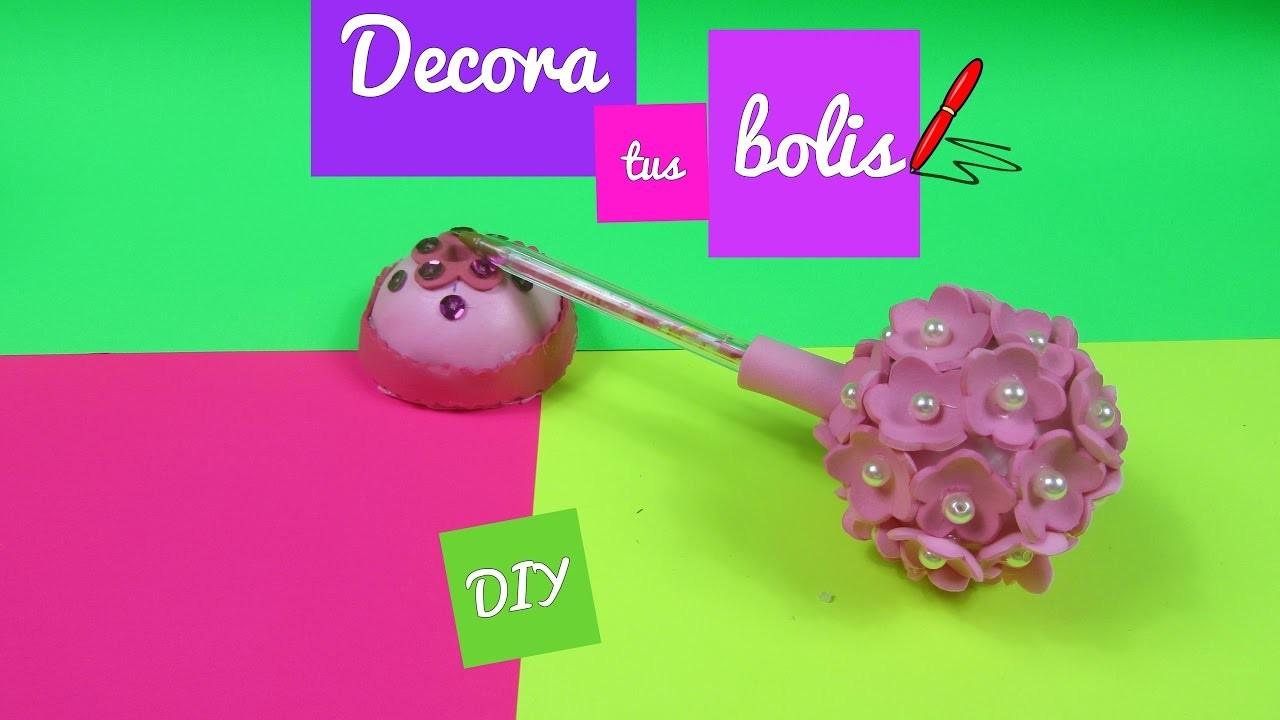 Como decorar tus bolis DIY