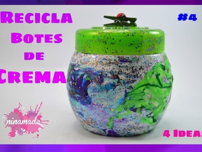 DIY. #4 Recicla botes de crema.4 ideas.  Recycle pot of cream.