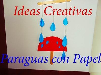 Manualidades para Regalar: Ideas Creativas - Como Hacer Paraguas con Papel