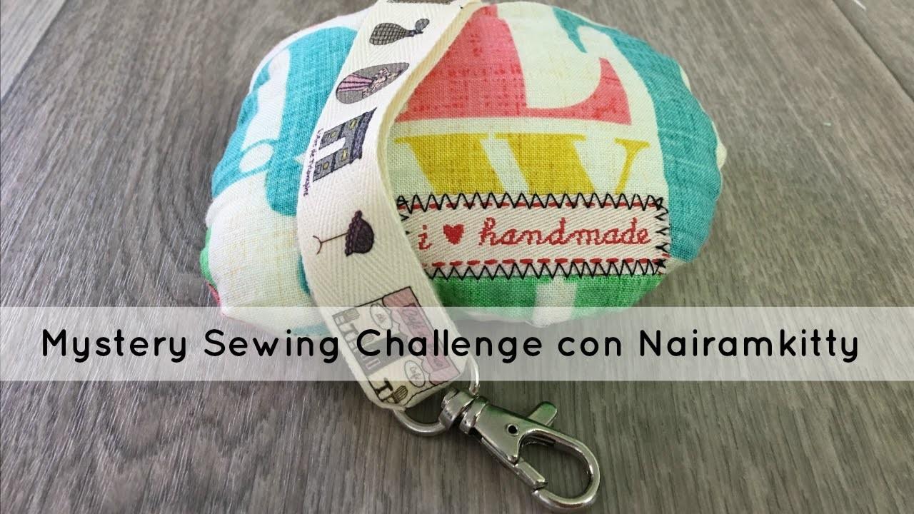 Mystery sewing challenge con @nairamkitty y DIY llavero