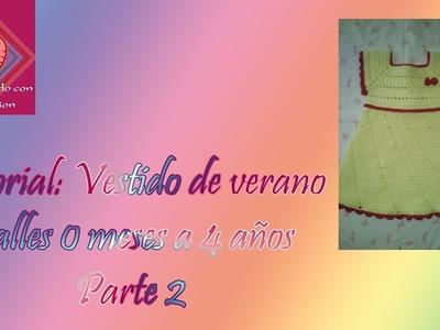 Vestido de Verano (PARTE 2 DE 2)