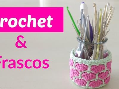 Frascos decorados a crochet