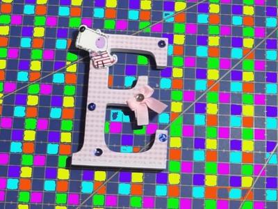 Manualidades | decorar letra E de madera con papel de Scrap