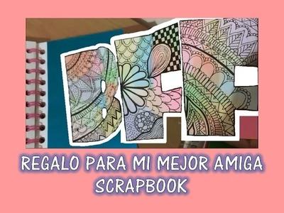 Cuaderno Scrapbook | Regalo para mi mejor amiga | Especial San Valentín | DIY