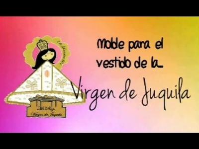 ❥DIY: Virgen de Juquila.  Molde para hacer su Vestido