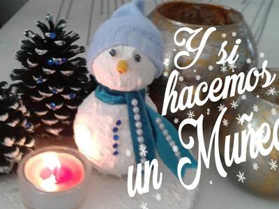 Hagamos un muñeco de Nieve!!