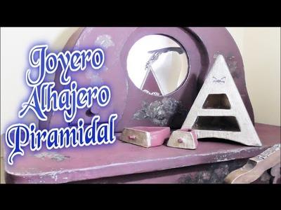 JOYERO ALHAJERO HECHO CON CARTÓN, MANUALIDAD PIRAMIDAL