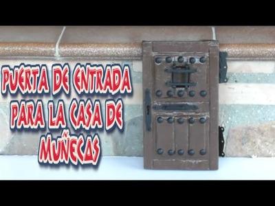 Puerta de entrada para la casa de Muñecas, Manualidad hecha con Cartón