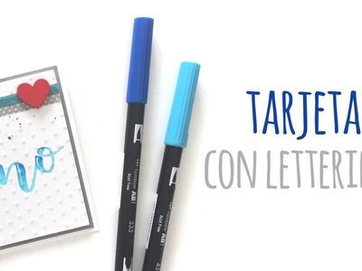 Tarjeta con Lettering - TUTORIAL Scrapbook