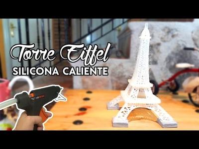 Torre Eiffel hecha con Silicona Caliente, Manualidad Diy, Preciosa