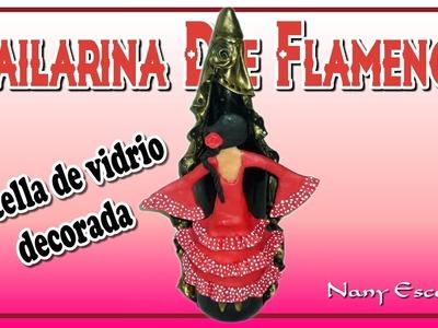 BAILARINA DE FLAMENCO BOTELLA DE VIDRIO DECORADA