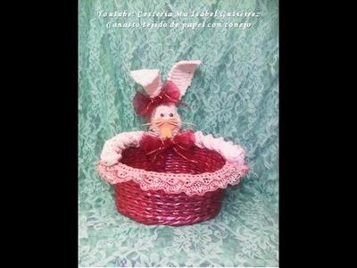 Canasto tejido en papel con conejo. DIY. Cestería de papel