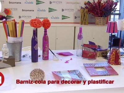 Feria Hogarmania: Barniz-cola para decorar y plastificar