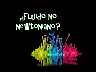 ¿Qué es un fluido no newtoniano?