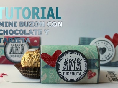 Tutorial Mini Buzón con Chocolate
