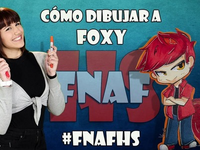 Como dibujar a Foxy #FNAFHS Estilo chibi kawaii-Speedpaint-How to draw