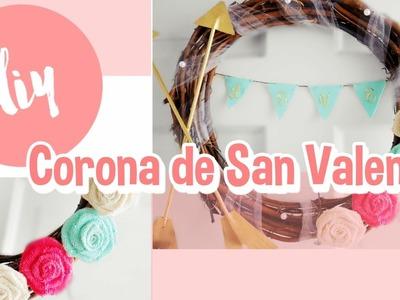 DIY : Facil y rapido.Corona San Valentin